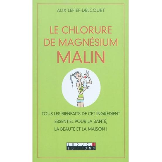 Livre Le Chlorure De Magnesium Malin Truffaut