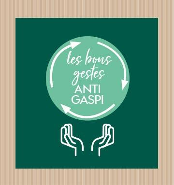 Les bons gestes anti-gaspi