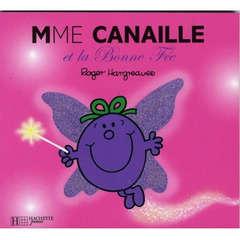 Livre: Mme Canaille et la bonne fée