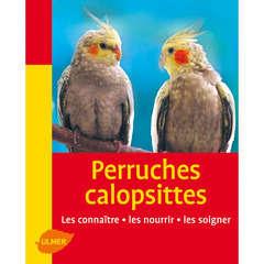 Livre animalerie oiseaux : Perruches Callopsites Mini-Maxi