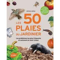 Livre: Les 50 plaies du jardinier