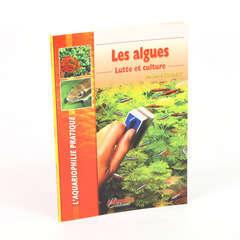 Guide aquariophilie : Les algues