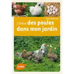 Livre: Elever des poules dans mon jardin