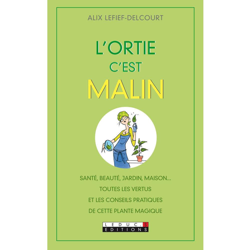Livre L Ortie C Est Malin Truffaut