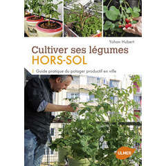 Cultiver ses légumes hors-sol