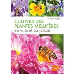 Livre : Cultiver des plantes mellifères