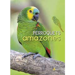 Livre animalerie : Perroquets amazones
