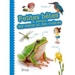 Livre animalerie : Petites bêtes Plantes de mares et rivières