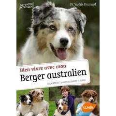Livre animalerie: Bien vivre avec mon Berger Australien