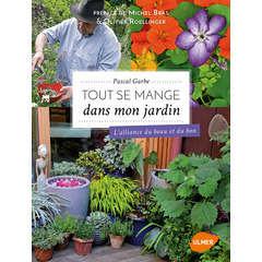 Livre: Tout se mange dans mon jardin