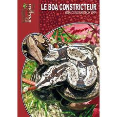 Guide de la terrariophilie : Le boa constricteur