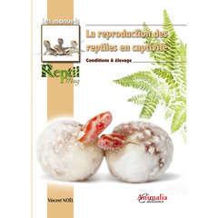 Manuel terrariophilie : La reproduction des reptiles
