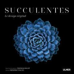 Livre: Succulentes, le design végétal