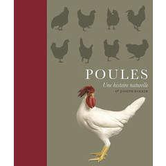 Livre animalerie : Poules, une hsitoire naturelle