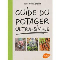 Guide du potager ultra simple