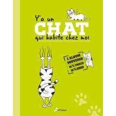 Livre animalerie : Y'a un chat qui habite chez moi
