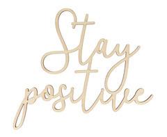 'Stay positive' en bois, à décorer, 30x26,5x0.5cm