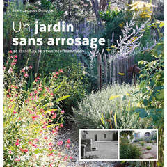 Jardin sans arrosage