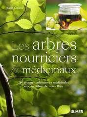 Les arbres nourriciers et médicinaux