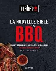 La nouvelle bible du barbecue recettes