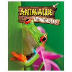 Animaux Incroyables