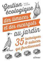 Gestion écologique des limaces et des escargots au jardin