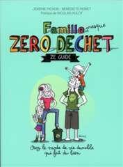 Famille Zéro déchate - Ze guide
