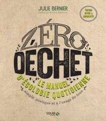 Zéro déchet - Le manuel d'écologie quotidienne