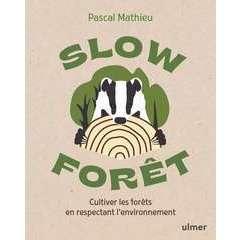 Slow forêt