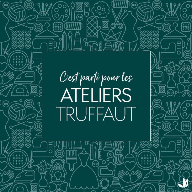 Les Ateliers Truffaut