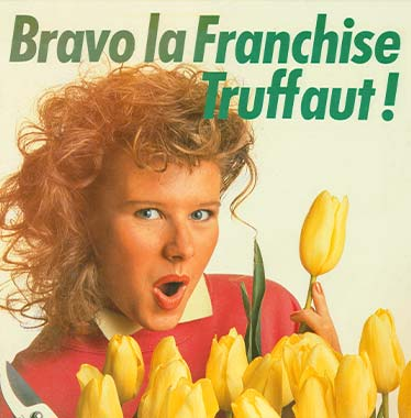 Bravo la Franchise Truffaut