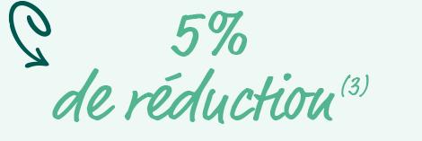5% de réduction (3)